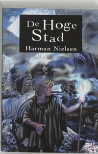 De Hoge Stad   Harman Nielsen  