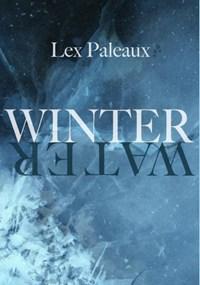 Winterwater | Lex Paleaux |