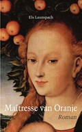 Maîtresse van Oranje | Els Launspach |