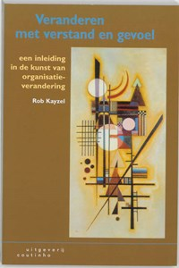 Veranderen met verstand en gevoel | R. Kayzel |
