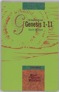 De boodschap van Genesis 1-11 | D. Atkinson |