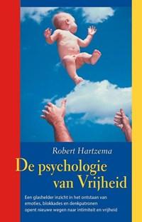 De Psychologie van Vrijheid   Robert Hartzema  