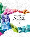 Augmenting Alice | Galit Ariel |