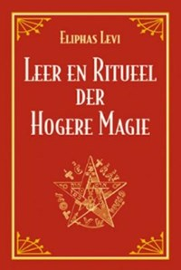 Leer en ritueel der hogere magie | E. Levi |