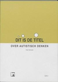 Dit is de titel | Peter Vermeulen |