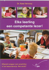Elke leerling een competente lezer!   Kees Vernooy  