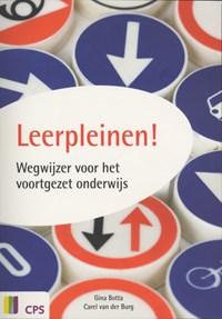 Leerpleinen! | Gina Botta ; Carel van der Burg ; Bureau Bisontekst |