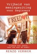 Vrijheid van meningsuiting voor beginners | Renzo Verwer |