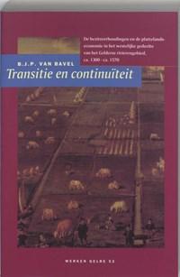 Transitie en continuiteit | B.J.P. van Bavel |