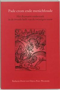 Pade crom ende menichfoude | Hanneke van Dijk ; P. Wackers |