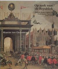 Op zoek naar de Republiek | M. van Gelderen |
