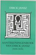 Aantekeningenboek van dirck jansz   Jansz  