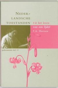 Nederlandsche toestanden | F.A. Hartsen |
