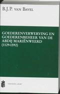 Goederenverwerving en goederenbeheer van de abdij Marienweerd (1129-1592)   B.J.P. van Bavel  