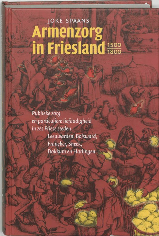 Armenzorg in Friesland 1500-1800