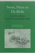 Soest, Hees en de Birkt   J.H.M. Hilhorst ; J.G.M. Hilhorst  
