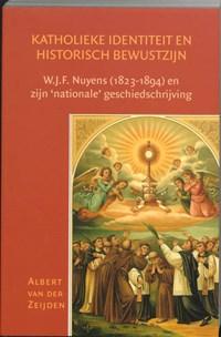 Katholieke identiteit en historisch bewustzijn   A. van der Zeijden  