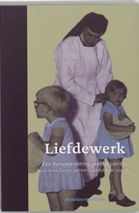 Liefdewerk   A. van Heijst  