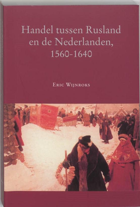 Handel tussen Rusland en de Nederlanden, 1560-1640