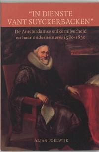 In dienste vant suyckerbacken   A. Poelwijk  