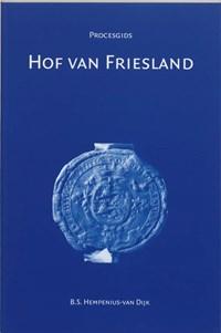 Procesgids Hof van Friesland | B.S. Hempenius-van Dijk |