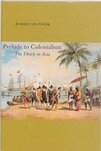 Prelude to Colonialism | J. van Goor |