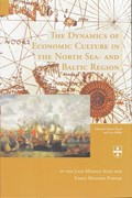 The dynamics of Economic Culture in the North Sea- and Baltic Region | H. Brand ; L. Muller |