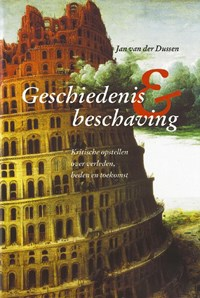 Geschiedenis en beschaving | J. van der Dussen |