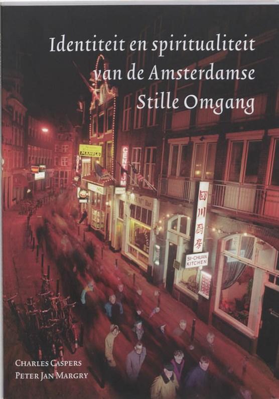 Identiteit en spiritualiteit van de Amsterdamse Stille Omgang