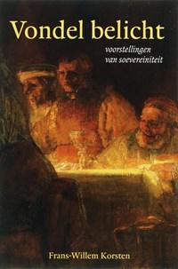 Vondel belicht   F.W. Korsten  