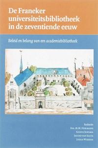 De Franeker universiteitsbibliotheek in de zeventiende eeuw   J.M.M. Hermans  