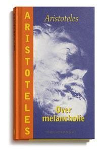 Over melancholie   Aristoteles  