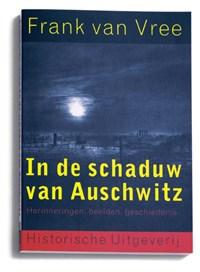 In de schaduw van Auschwitz | F.P.I.M. van Vree |