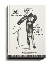 Het handschrift van Lucebert | H. Groenewegen |