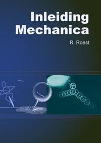 Inleiding Mechanica | R. Roest |