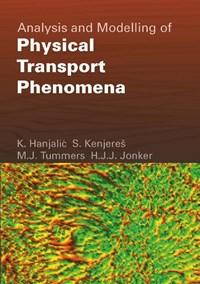 Analysis and Modelling of Physical Transport Phenomena   K. Hanjalic  