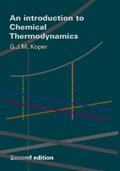 Introduction to Chemical Thermodynamics | G.J.M. Koper |