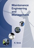 Maintenance engineering and management | Klaas Smit |