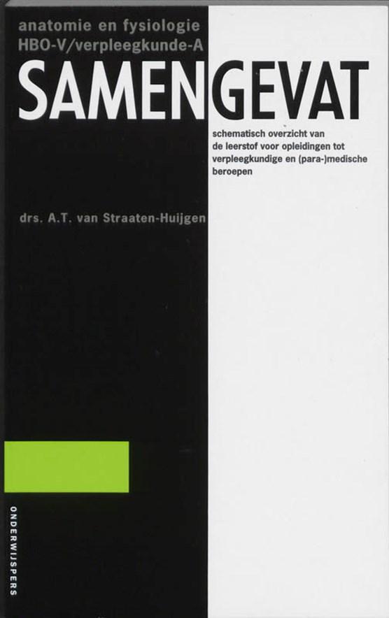 Samengevat Anatomie en fysiologie HBO-V/A