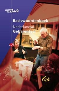 Van Dale Basiswoordenboek Nederlandse Gebarentaal | Trude Schermer ; Corline Koolhof |