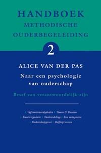 Handboek Methodische Ouderbegeleiding 2 naar een psychologie van ouderschap | A. van der Pas |