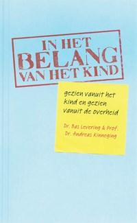 In het belang van het kind | B. Levering ; A. Kinneging |