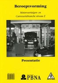 Beroepsvorming Motorvoertuigen- en carrosseriebranche niveau 2 Presentatie   auteur onbekend  