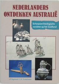 Nederlanders ontdekken Australie   J.P. Sigmond & L.H. Zuiderbaan  