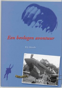 Een bevlogen avontuur   Rudi J. Idzerda  