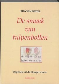 De smaak van tulpenbollen | R. van Gestel |