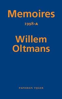 Memoires 1998-A | Willem Oltmans |