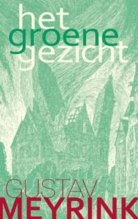 Het groene gezicht   Gustav Meyrink  