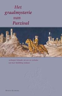 Het graalmysterie van Parzival | Benita Kleiberg |