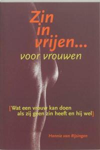 Zin in vrijen voor vrouwen   Hannie van Rijsingen  